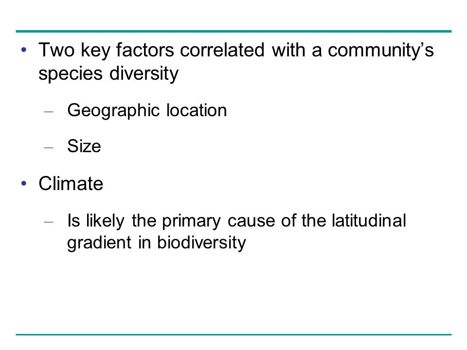 Two key factors correlated with a community's species diversity