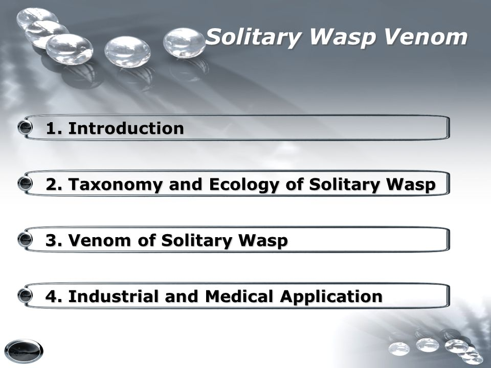 Solitary Wasp Venom 1. Introduction