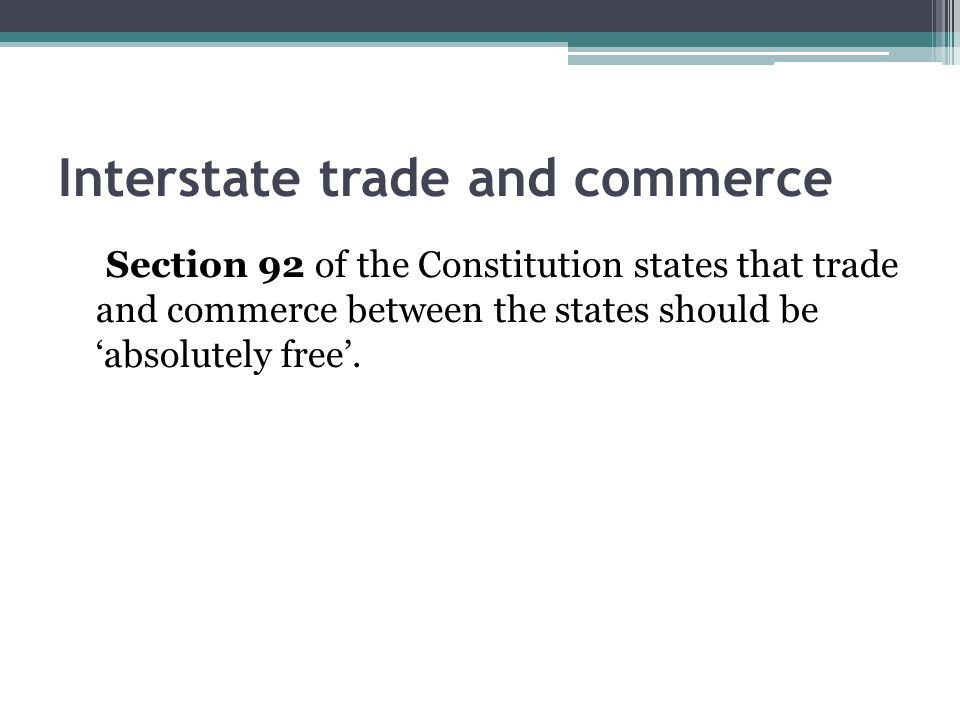 Interstate trade and commerce