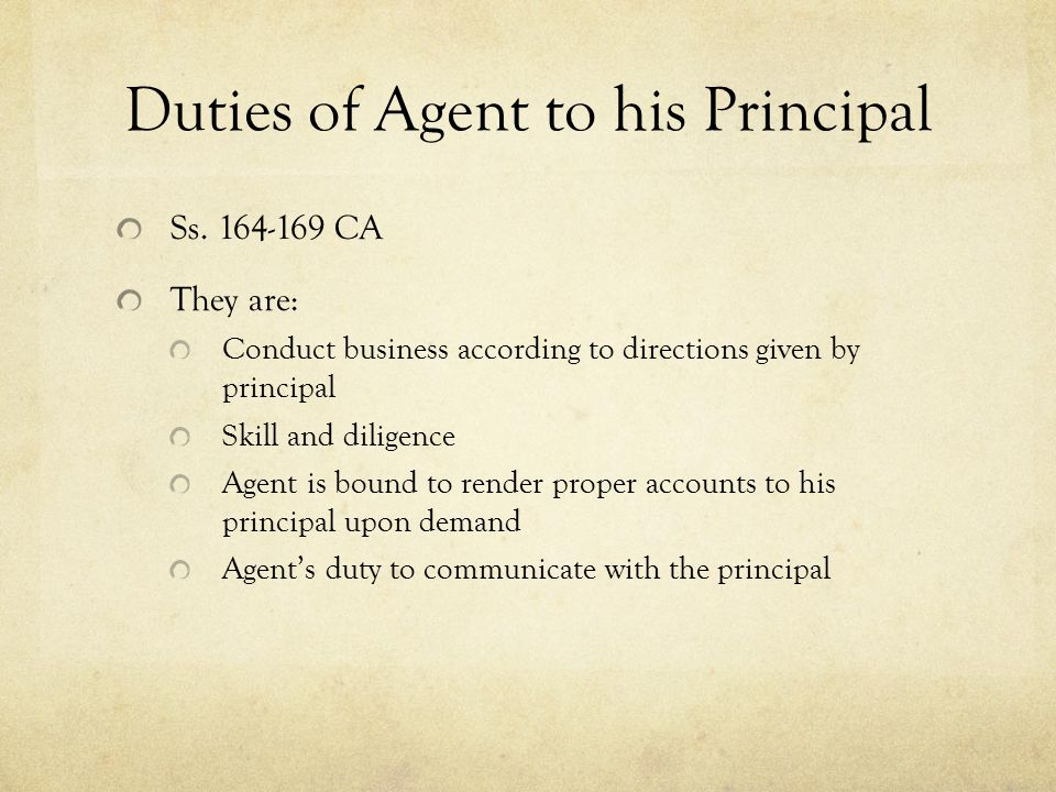 Duties of Agent to his Principal