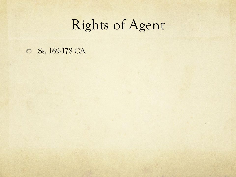 Rights of Agent Ss. 169-178 CA