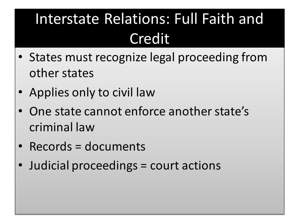 Interstate Relations: Full Faith and Credit