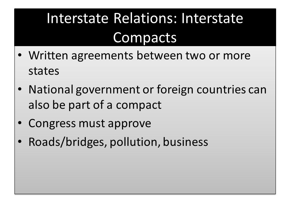 Interstate Relations: Interstate Compacts