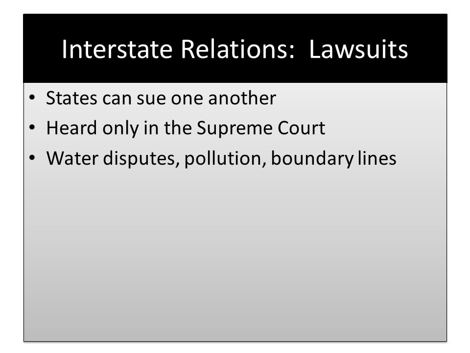 Interstate Relations: Lawsuits
