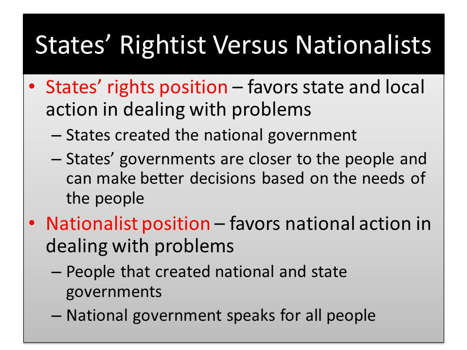 States' Rightist Versus Nationalists