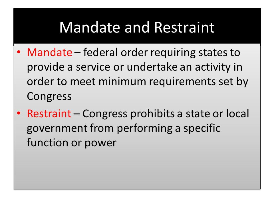 Mandate and Restraint