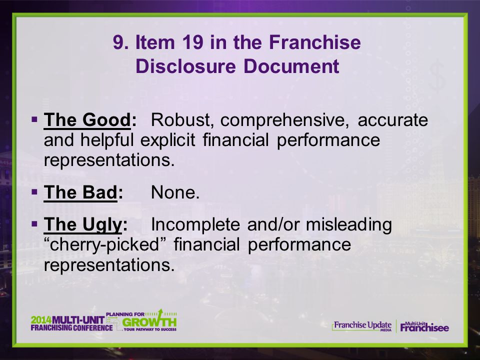 9. Item 19 in the Franchise Disclosure Document