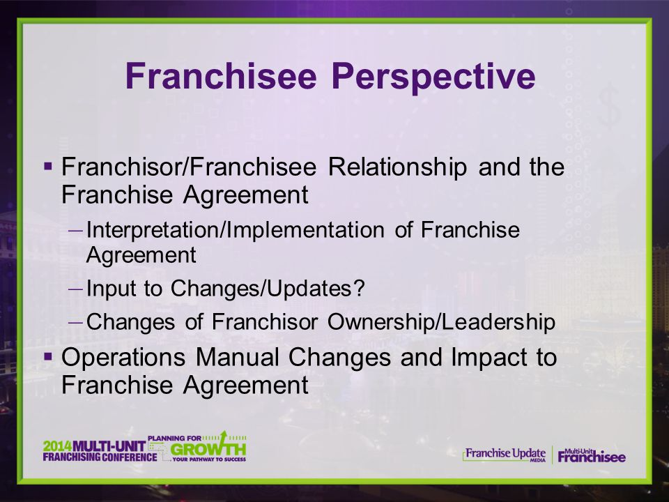 Franchisee Perspective