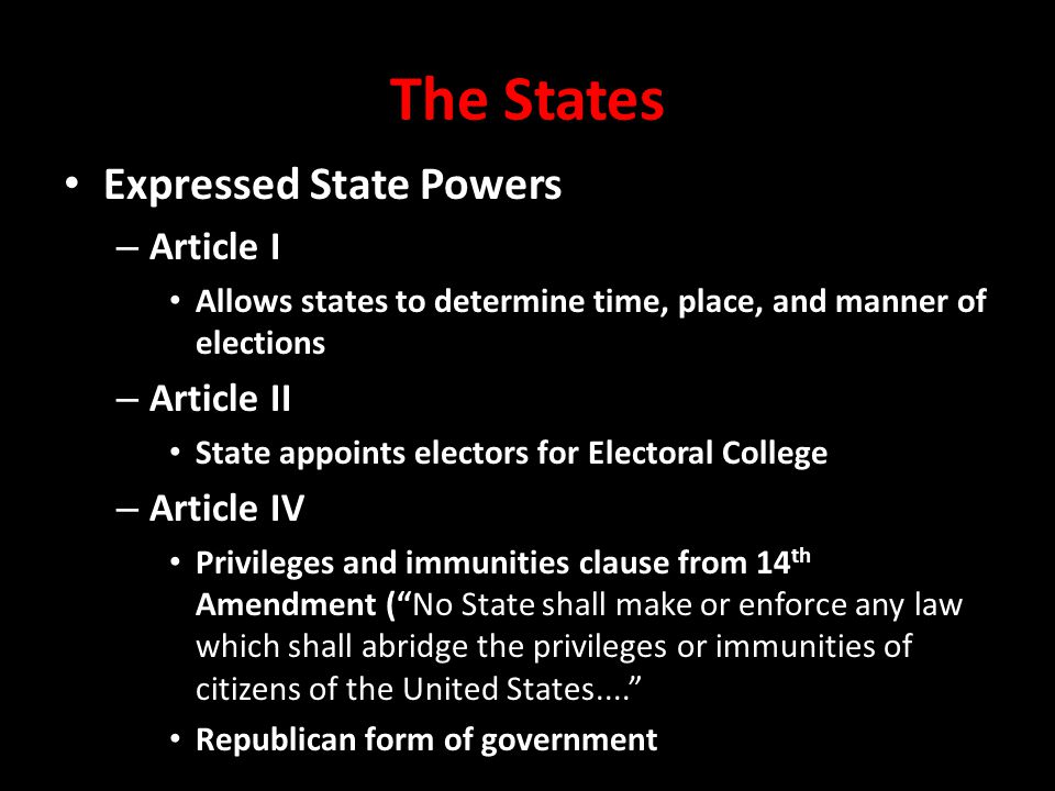 The States Expressed State Powers Article I Article II Article IV