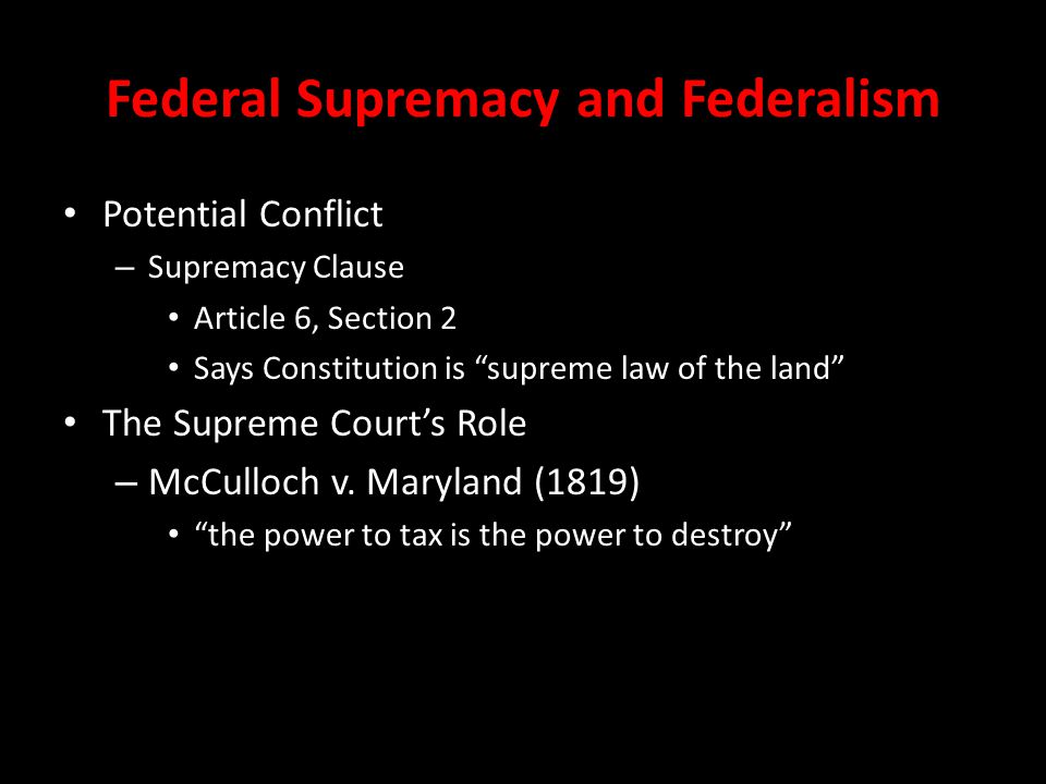Federal Supremacy and Federalism