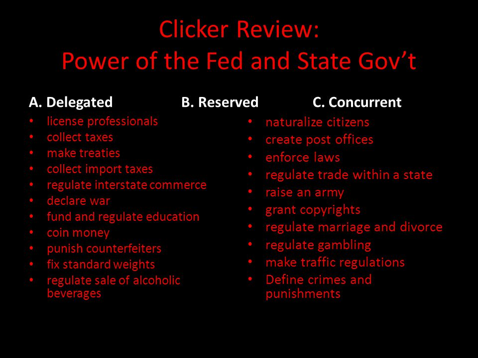 Clicker Review: Power of the Fed and State Gov't