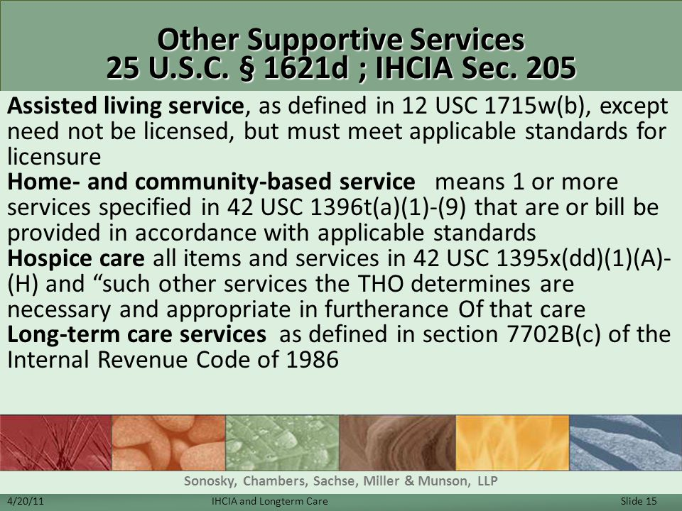 Other Supportive Services 25 U.S.C. § 1621d ; IHCIA Sec. 205
