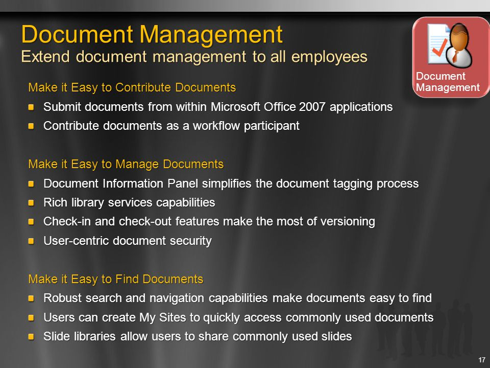 Document Management Extend document management to all employees