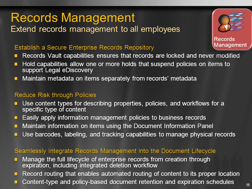 Records Management Extend records management to all employees