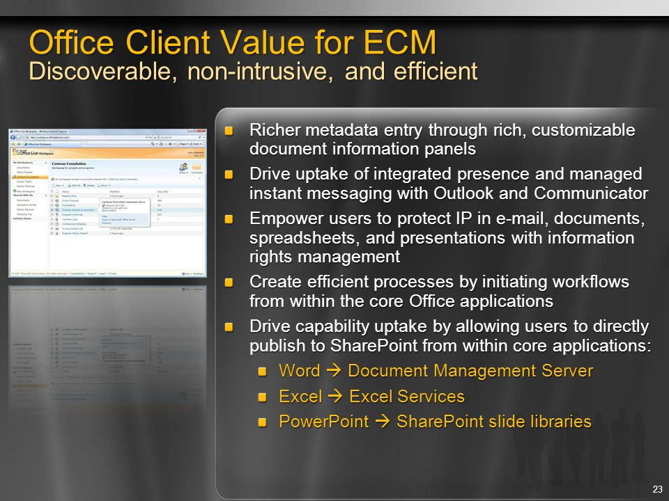 Office Client Value for ECM Discoverable, non-intrusive, and efficient