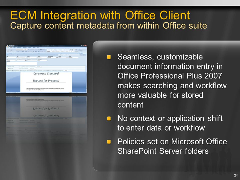 4/12/2017 12:41 AM ECM Integration with Office Client Capture content metadata from within Office suite.