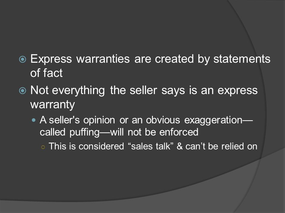 Express warranties are created by statements of fact
