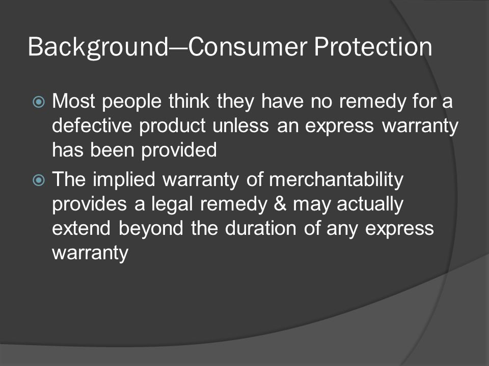 Background—Consumer Protection