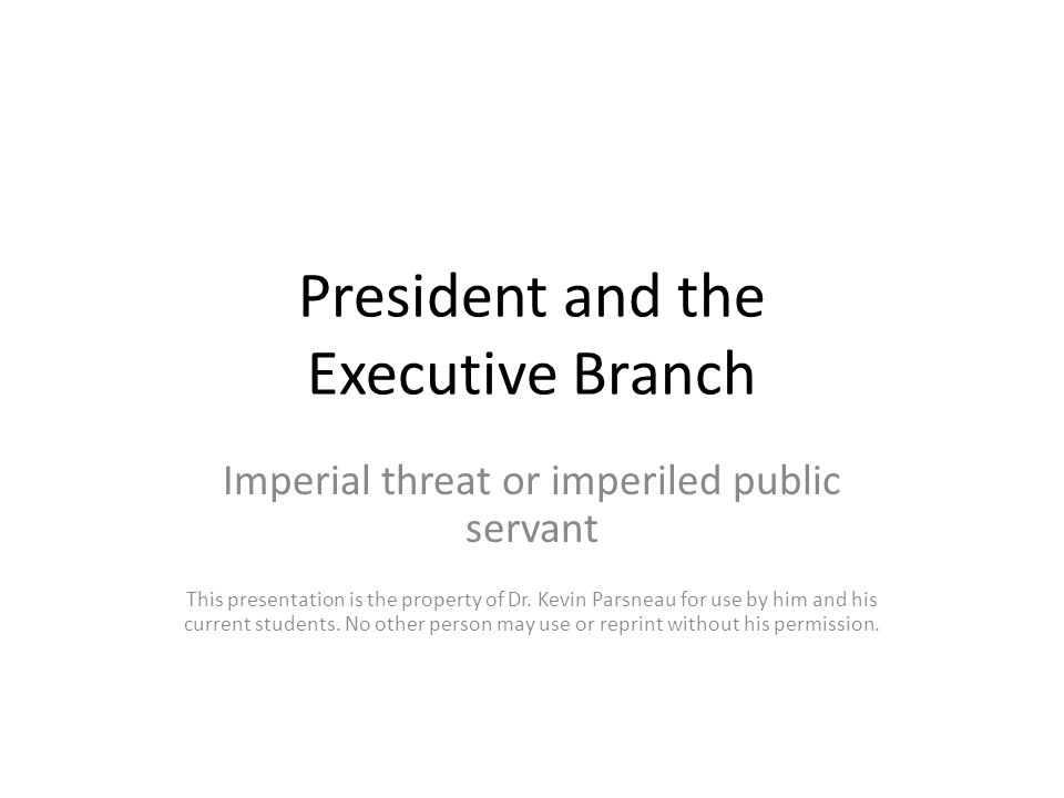 President and the Executive Branch