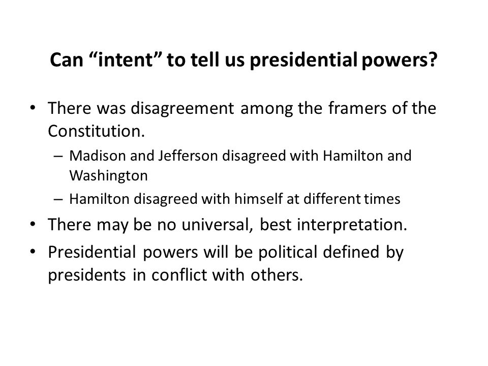 Can intent to tell us presidential powers