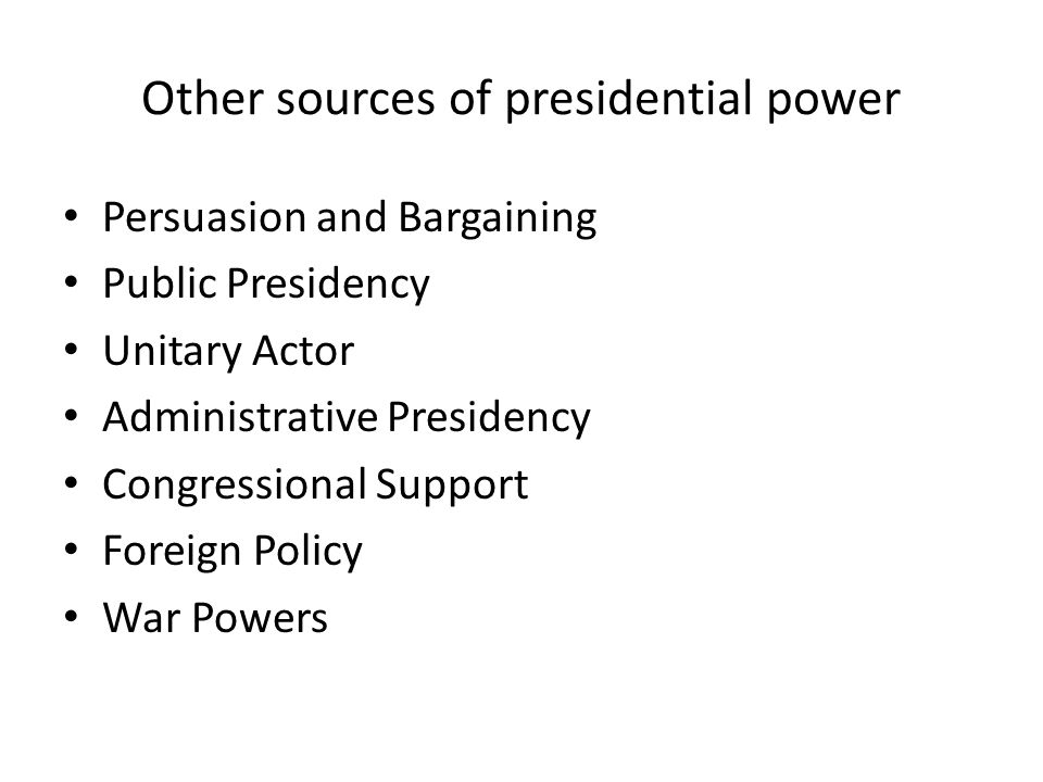 Other sources of presidential power