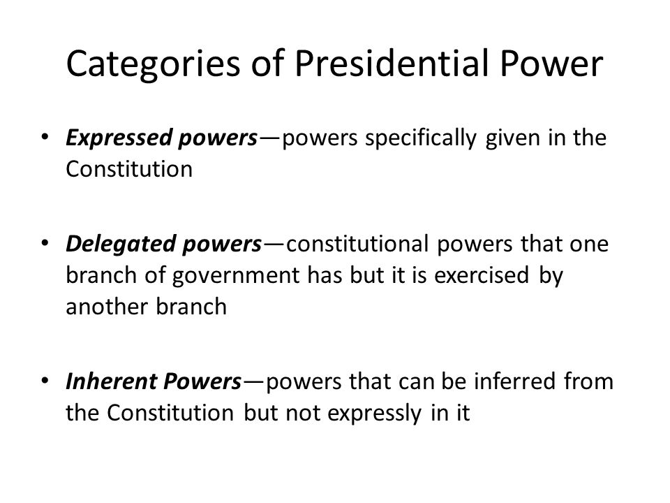 Categories of Presidential Power