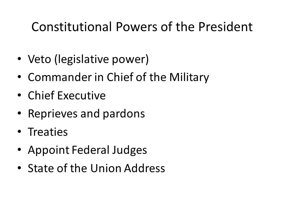 Constitutional Powers of the President