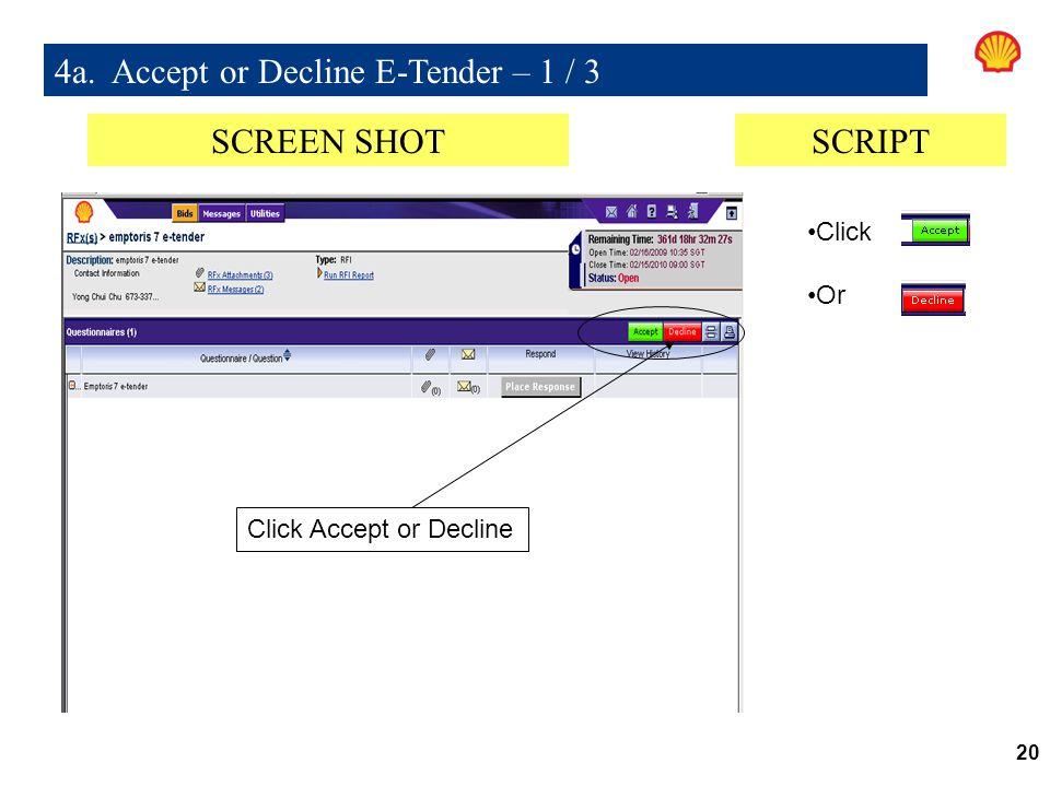 4a. Accept or Decline E-Tender – 1 / 3