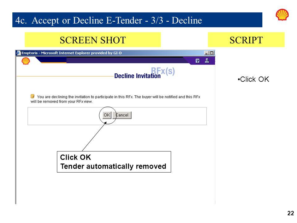 4c. Accept or Decline E-Tender - 3/3 - Decline