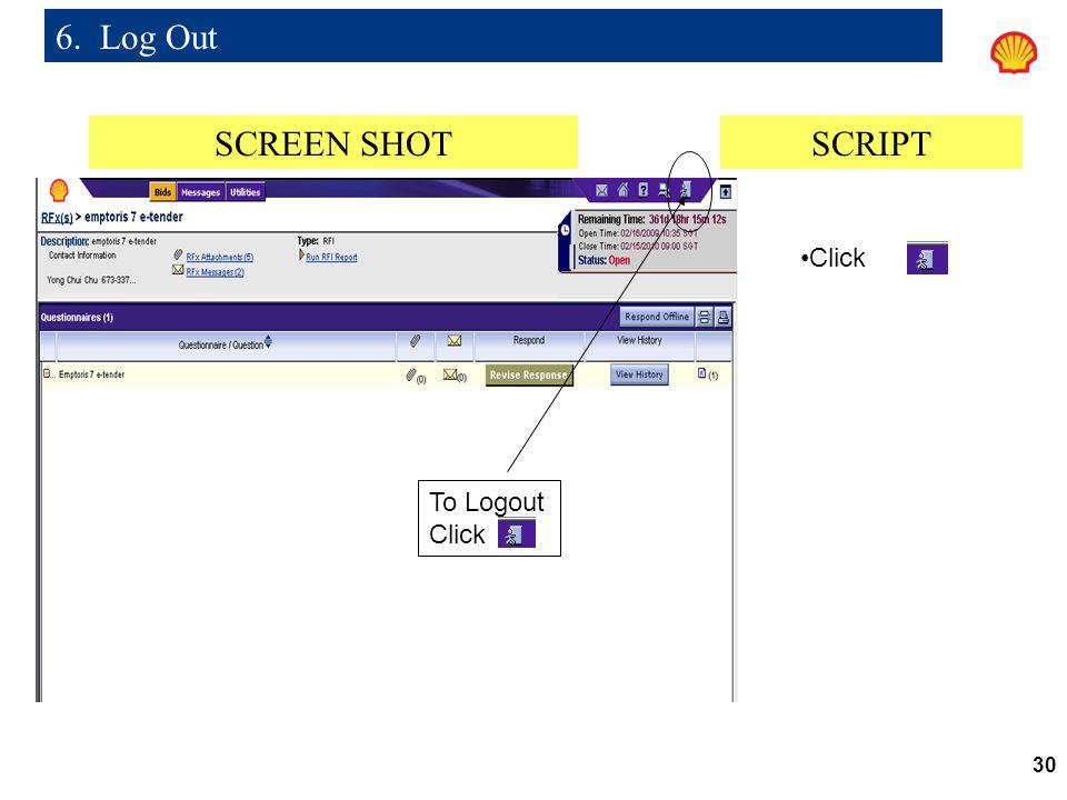 6. Log Out SCREEN SHOT SCRIPT Click To Logout Click