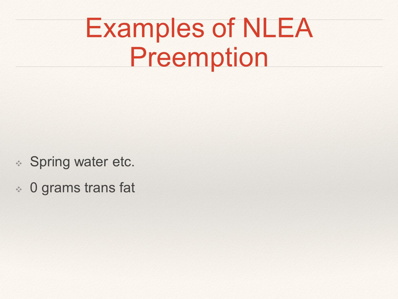 Examples of NLEA Preemption
