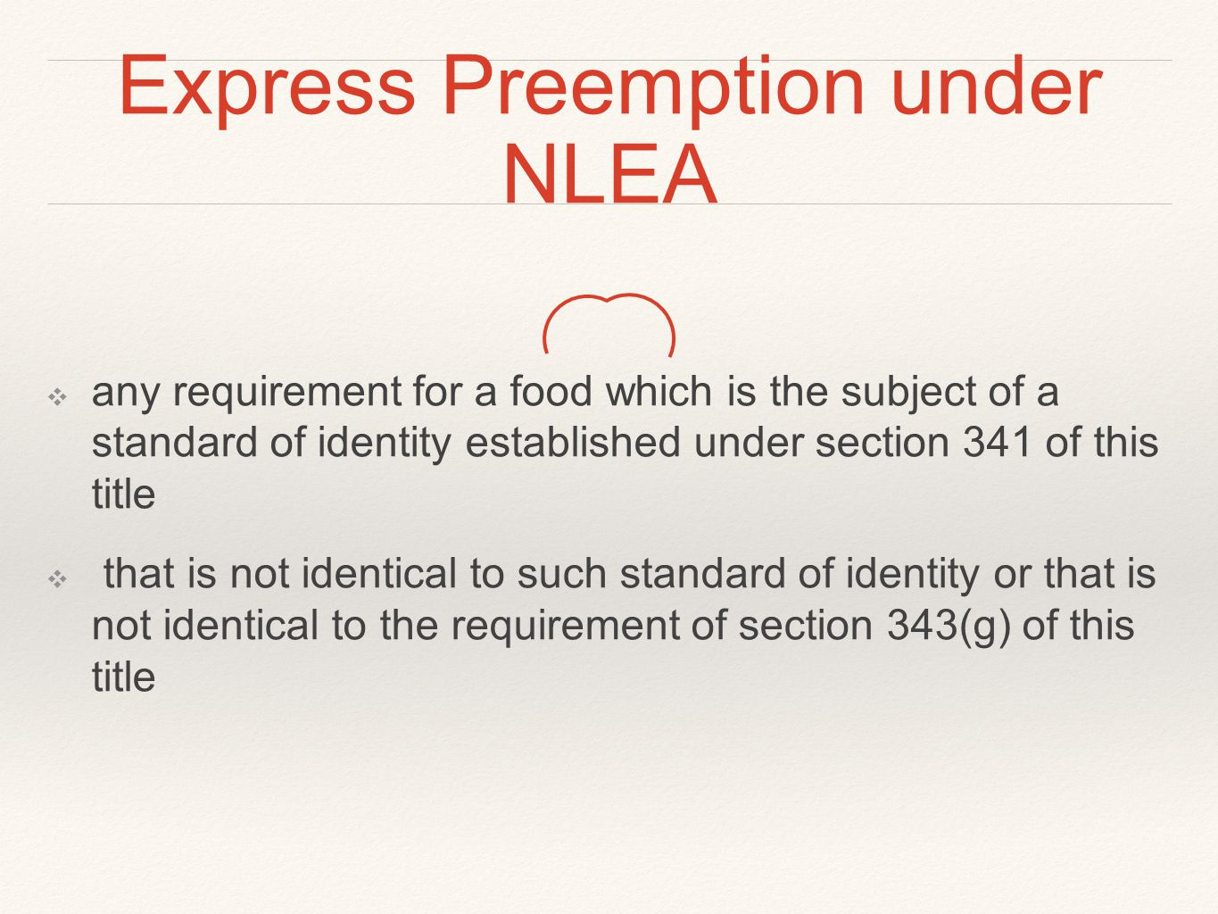 Express Preemption under NLEA