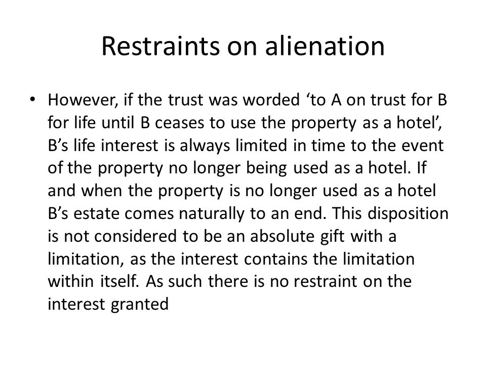 Restraints on alienation