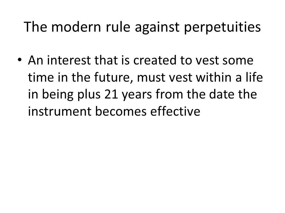 The modern rule against perpetuities