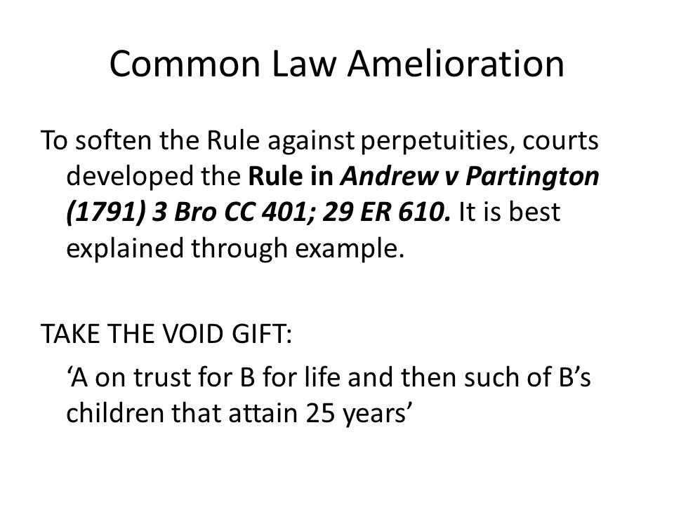 Common Law Amelioration