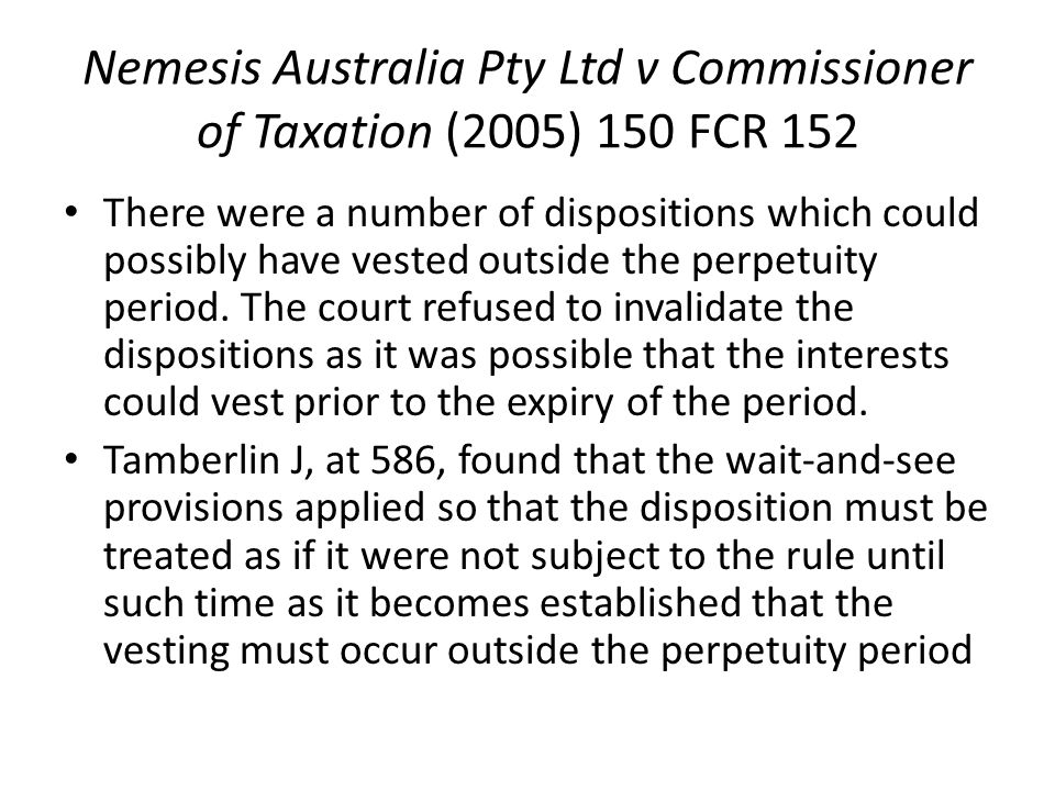 Nemesis Australia Pty Ltd v Commissioner of Taxation (2005) 150 FCR 152