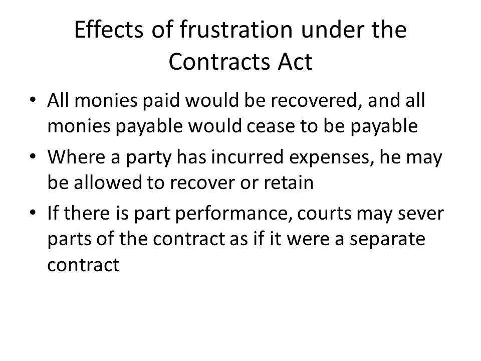 Effects of frustration under the Contracts Act