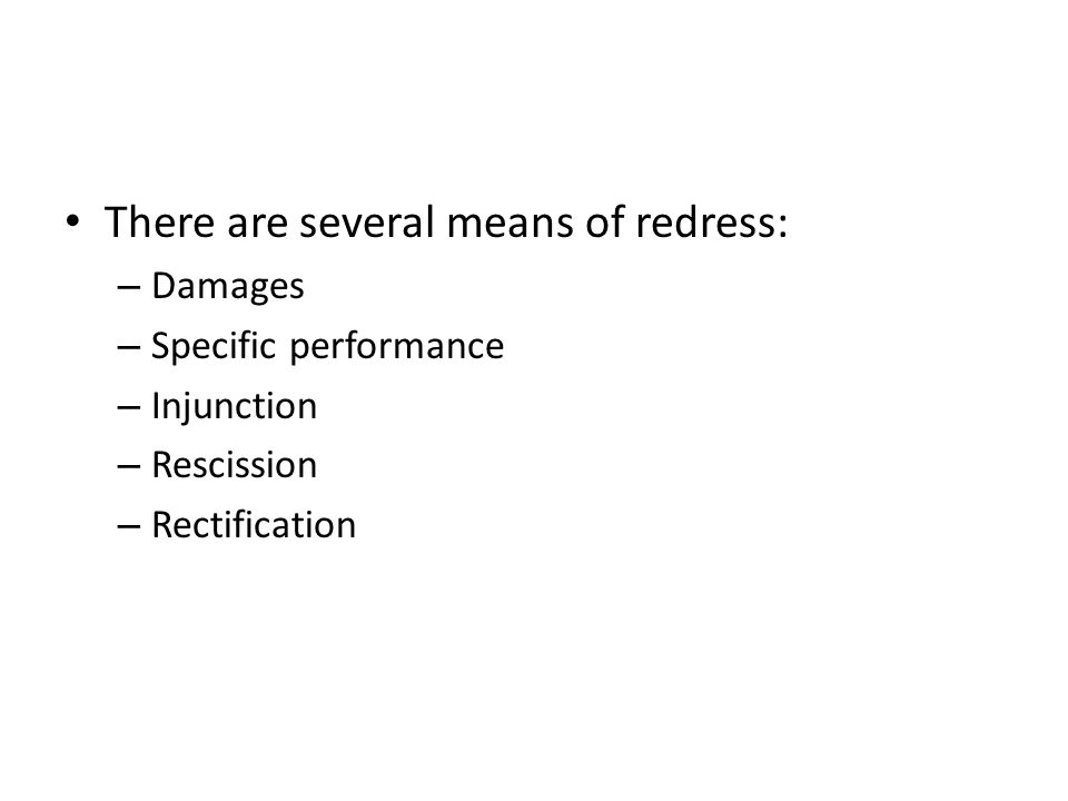 There are several means of redress: