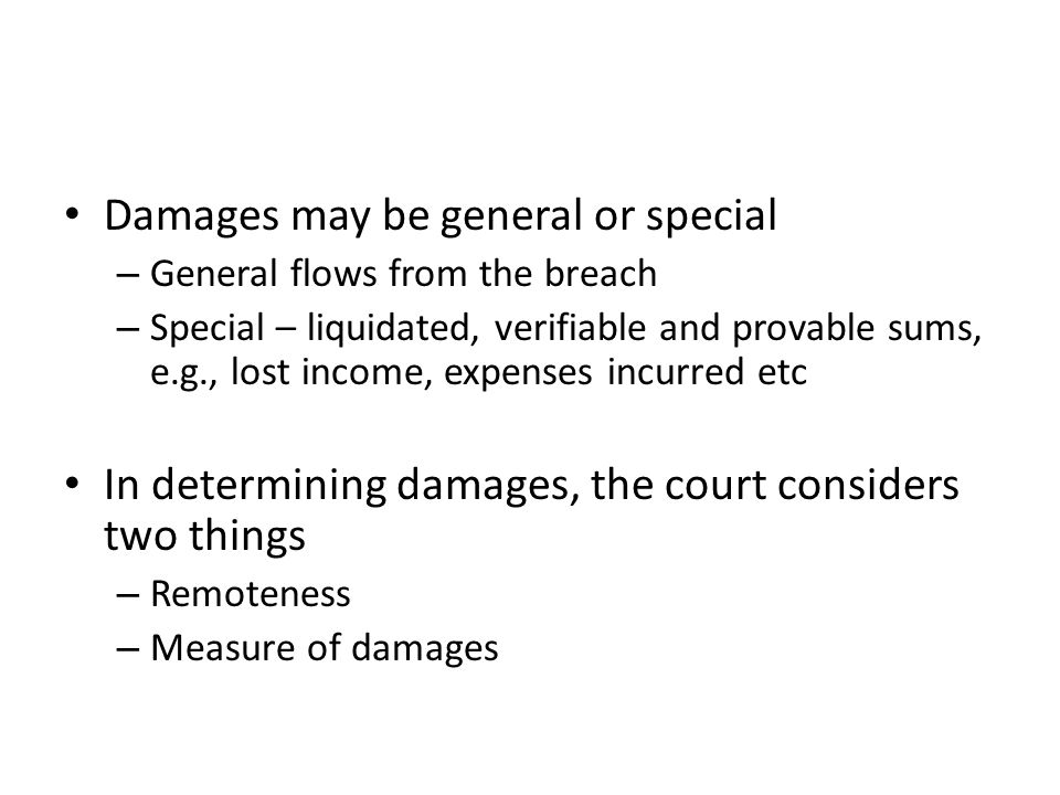 Damages may be general or special