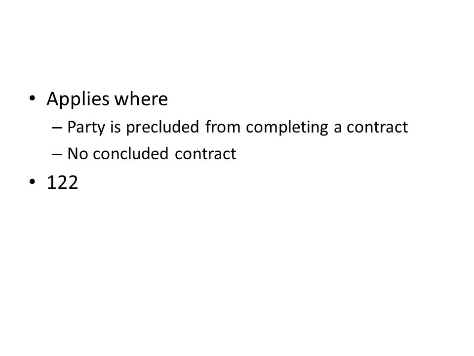 Applies where 122 Party is precluded from completing a contract