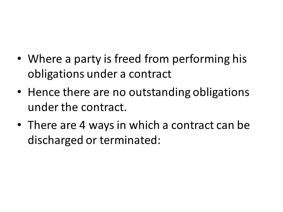 Where a party is freed from performing his obligations under a contract