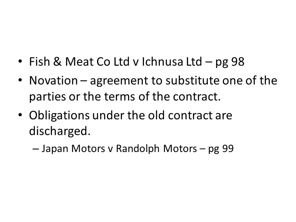 Fish & Meat Co Ltd v Ichnusa Ltd – pg 98