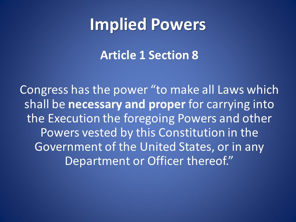 Implied Powers Article 1 Section 8
