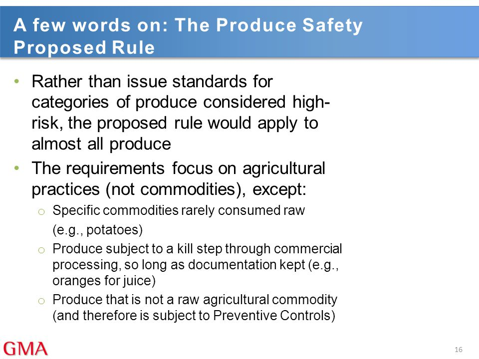 A few words on: The Produce Safety Proposed Rule