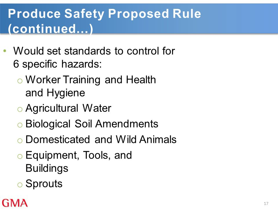 Produce Safety Proposed Rule (continued…)
