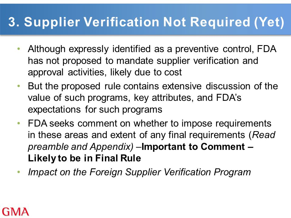 3. Supplier Verification Not Required (Yet)
