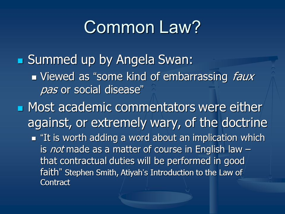 Common Law Summed up by Angela Swan: