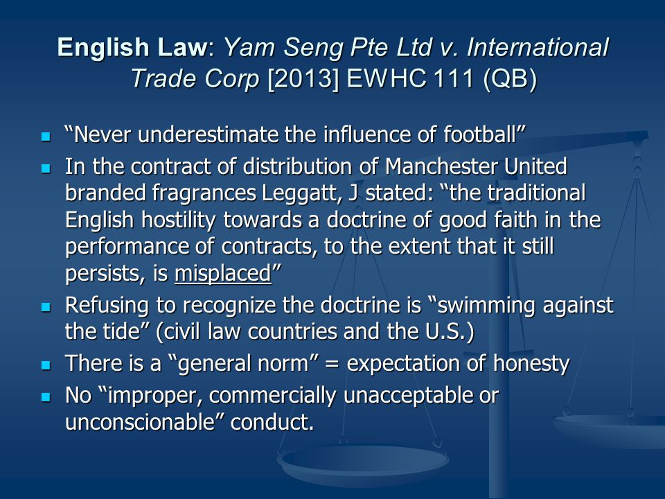 English Law: Yam Seng Pte Ltd v