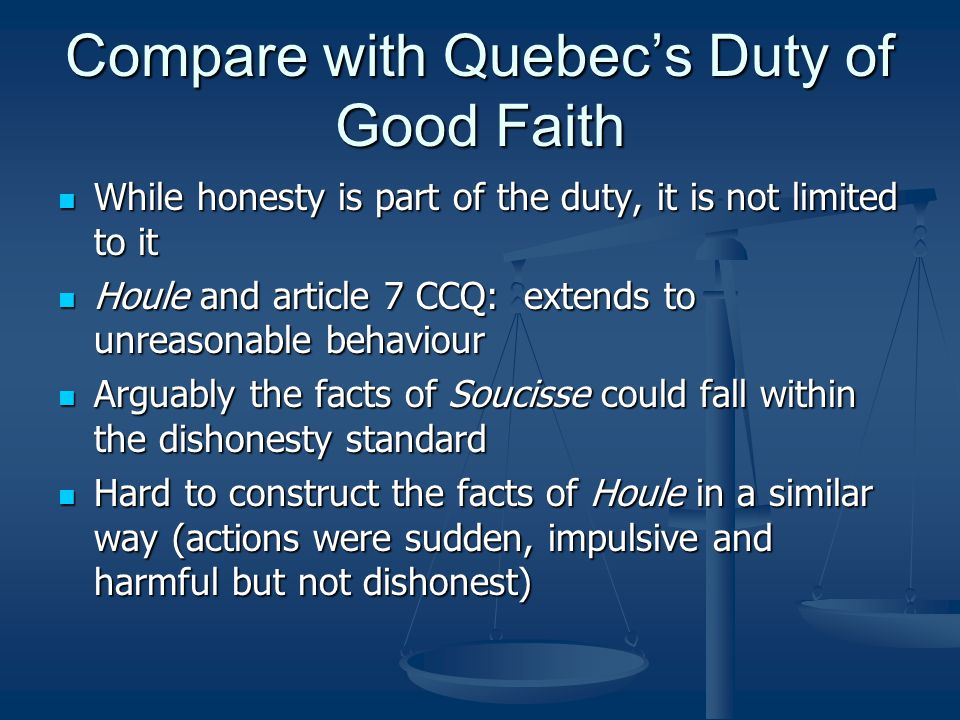 Compare with Quebec's Duty of Good Faith