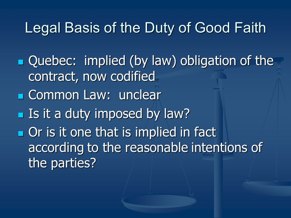 Legal Basis of the Duty of Good Faith